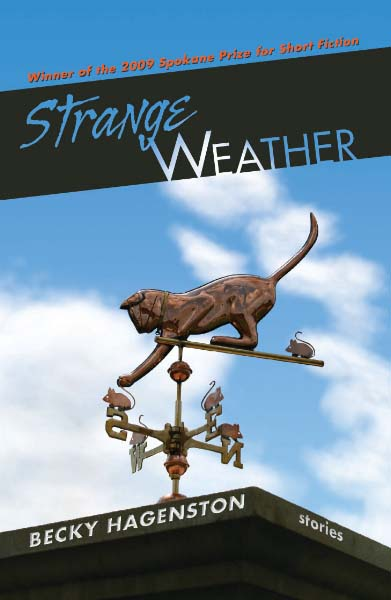 Strange Weather: stories by Becky Hagenston